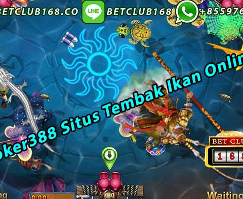 Joker388 Situs Tembak Ikan Online